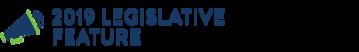 2019 Legislative Feature