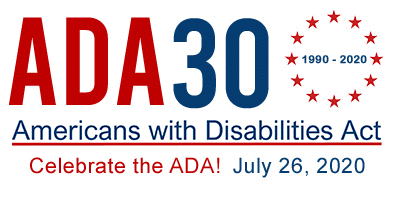 30 ADA Logo - Americans with Disabilities Act. Celebrate the ADA July 26, 2020 - 1990 - 2020