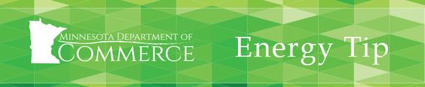 Minnesota Department of Commerce Energy Tip Header