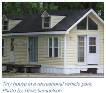 Tiny house in recreational vehicle park. Photo by Steve Samuelson.