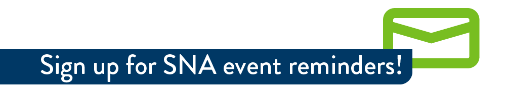 Sign up for SNA event reminders