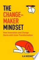 Book Cover Titled the Changemaker Mindset