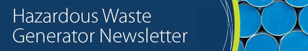 hazardous waste generator newsletter