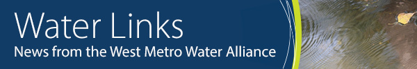 water links news form the west metro water alliance