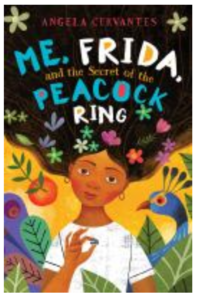 "Book cover for ""Me, Frida and the Secret of the Peacock Ring"""