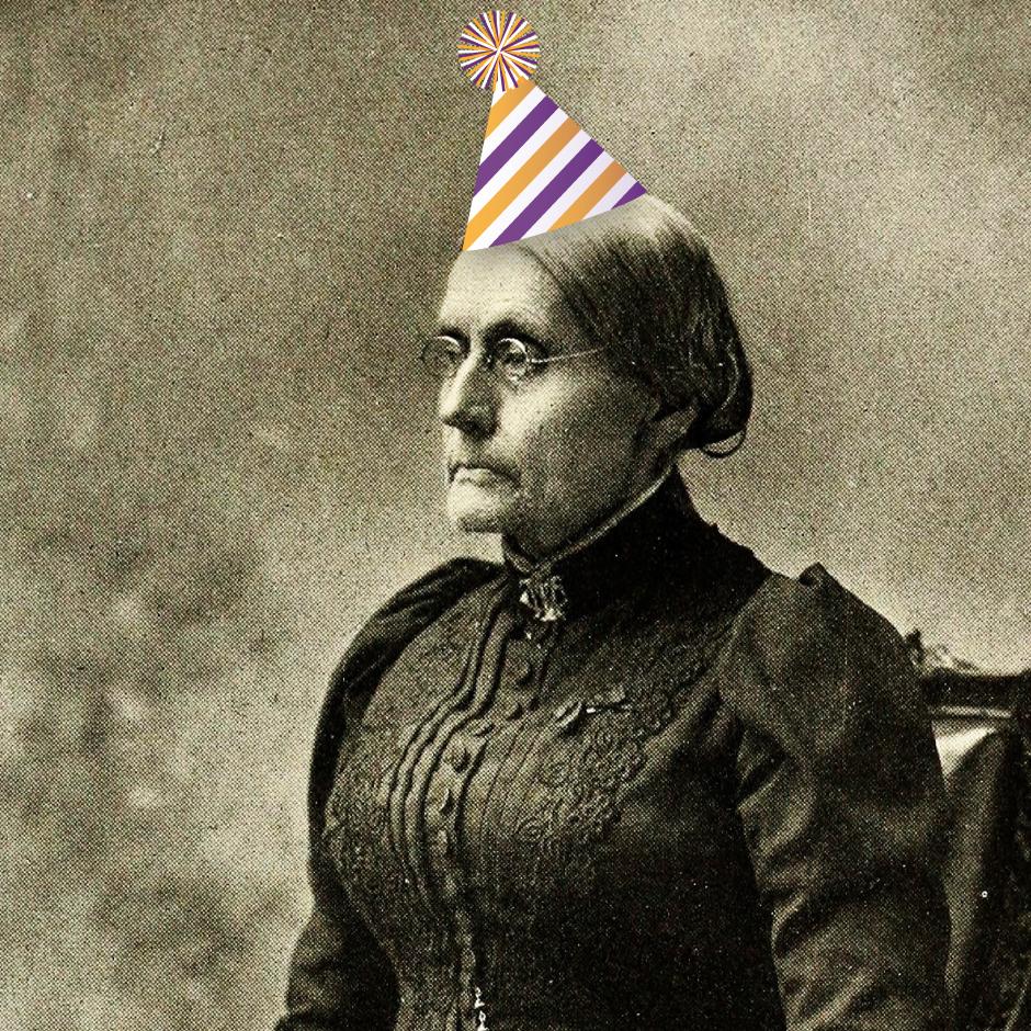 Susan B Anthony Birthday