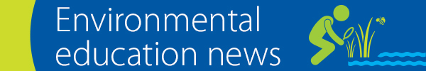 environmental education news