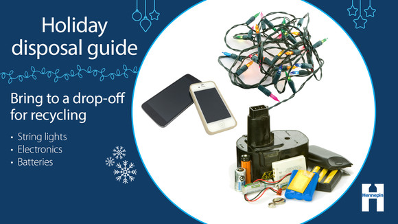 Bring batteries, electronics, string lights to a drop-off