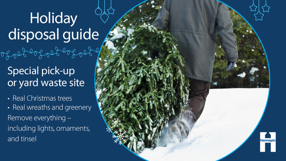 Trees and wreaths often have special pickup or bring to a yard waste site
