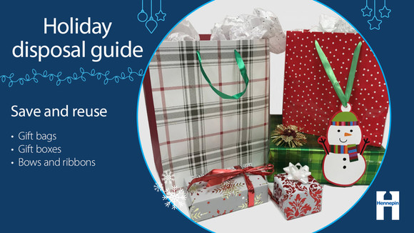 Save and reuse gift bags, gift boxes, and ribbons and bows