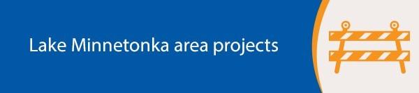 Lake Minnetonka Area Projects