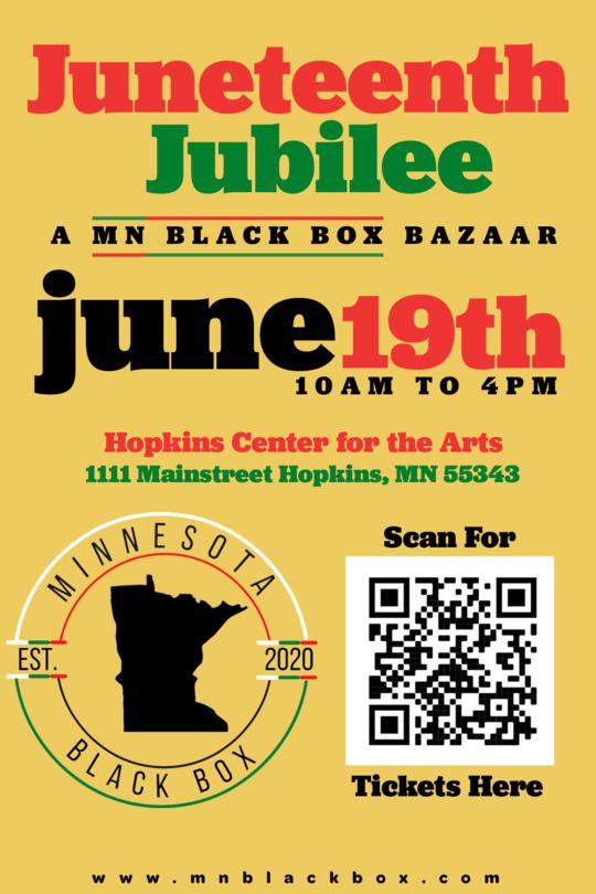 Juneteenth Jubilee Minnesota Black Box Bazaar