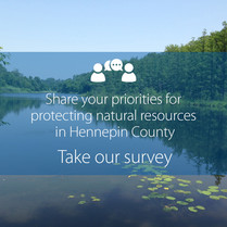 Lake and trees in background with text that says share your priorities for protecting natural resources, take our survey