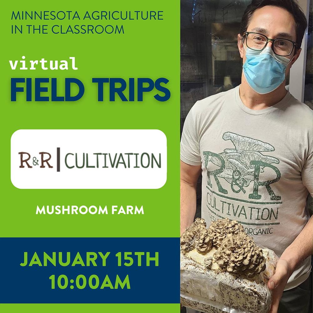 R & R Cultivation Virtual Field Trip
