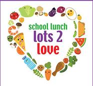 School Lunch lots 2 love