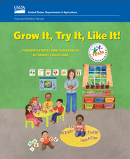 Grow It, Try It, Like It - USDA Team Nutrition resource