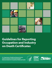 Cover of NIOSH/CDC Guidelines for Reporting Occupation and Industry on Death Certificates pamphlet