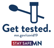 Get tested. Stay Safe MN