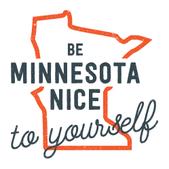 Be Minnesota nice to yourself