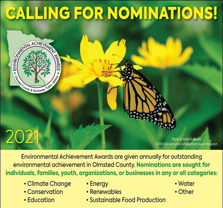 Olmsted County and Rochester Public Utilities are seeking nominations for the Environmental Achievement Awards.