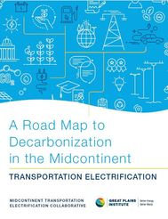 A Road Map to Decarbonization in the Midcontinent: Transportation Electrification cover image