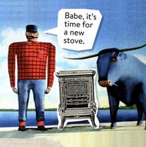 Paul Bunyan and Babe upgrade their wood stove