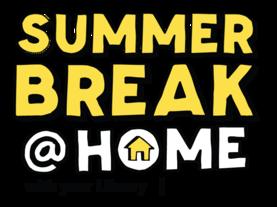 Summer break at home