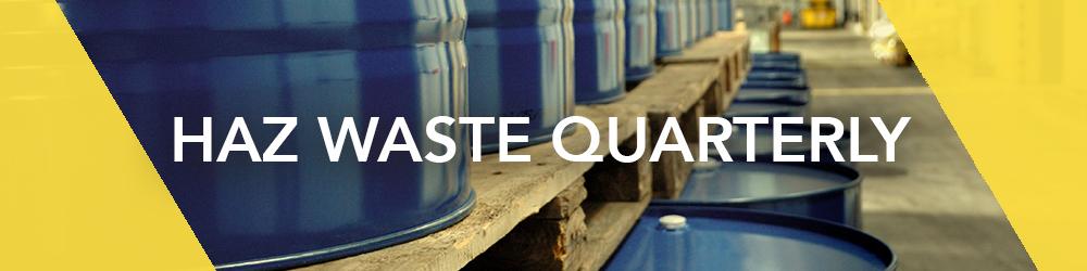 Haz Waste Quarterly