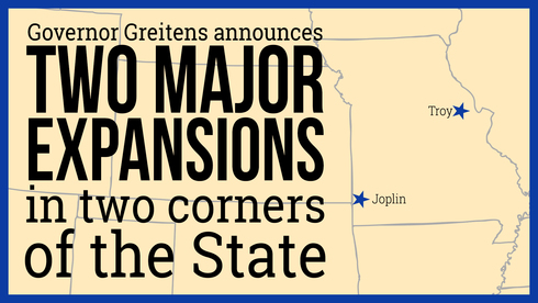 Two Major Expansions in two corners of the state of Missouri: Troy and Joplin