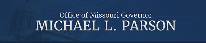 Office of Missouri Governor: Michael L. Parson