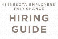 photo of the Minnesota Employer's Fair Chance Hiring Guide