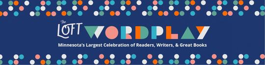 The Loft Wordplay banner