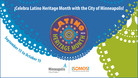 City of Minneapolis Latino Heritage Month is Sep. 15 - Oct. 15 banner