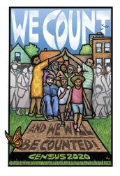 We count and we will be counted. Census 2020. Artwork by Ricardo Levins Morales.