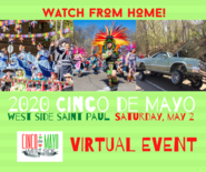 Watch from home 2020 Cinco de Mayo West Side St. Paul Saturday May 2 Virtual Event