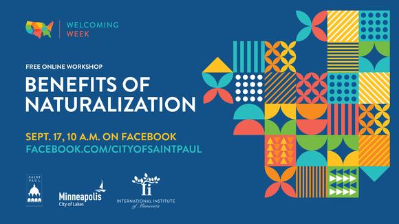 Benefits of Naturalization Facebook Live event Sept. 17, 2020 Welcoming Week
