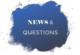 News & Questions
