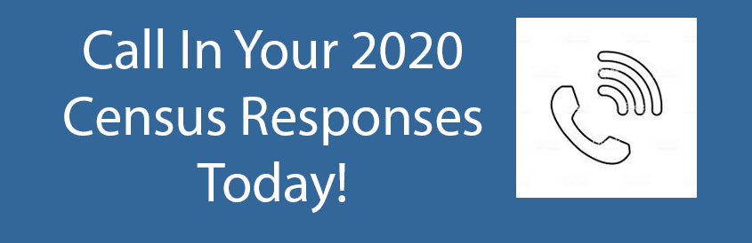 Call In Your 2020 Census Responses Today