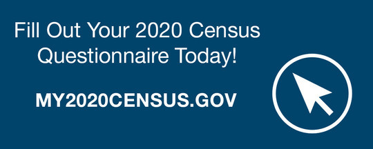 Fill Out Your 2020 Census Questionnaire Today!