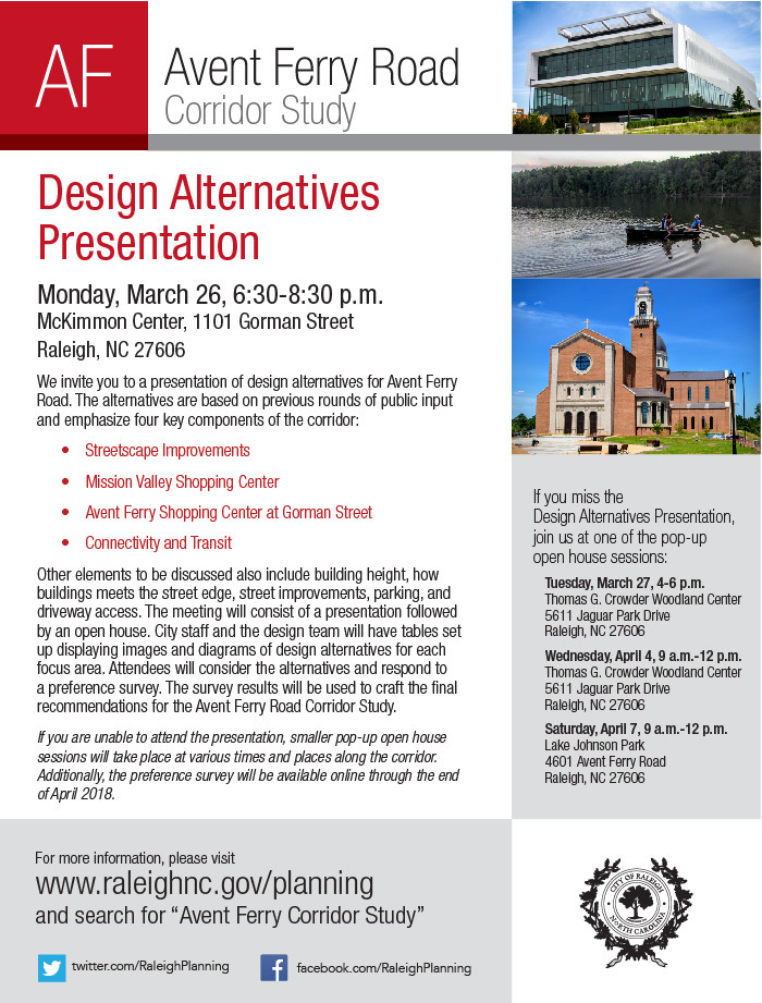 We invite you to a presentation of design alternatives for the Avent Ferry Road.