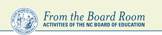 From the Board Room: Activities of the NC Board of Education