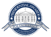 Presidential Award for Excellence in Science and Math Teaching (PAEMST)
