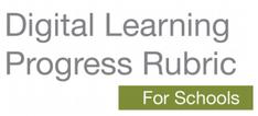digital learning progress rubric for schools