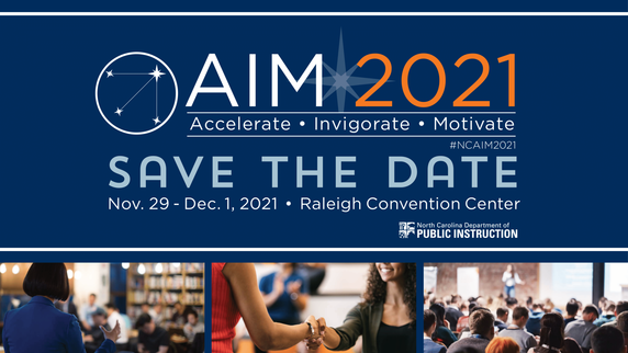 The 2021 AIM Conference will be November 29-December 1 at the Raleigh Convention Center