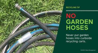 Recycle - No Garden Hoses