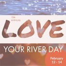 Love your river day
