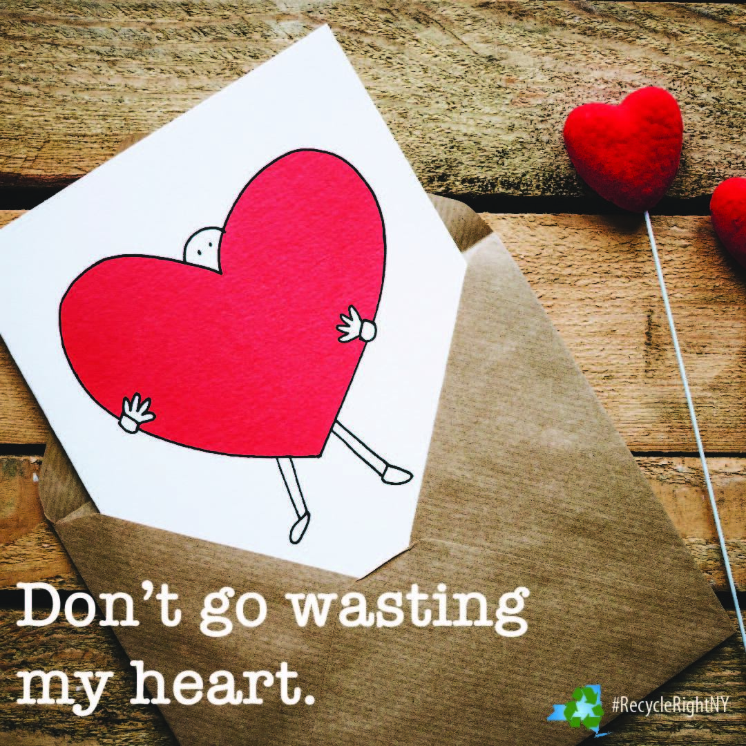 Don't go Wasting My Heart Picture in Recyclable Envelope