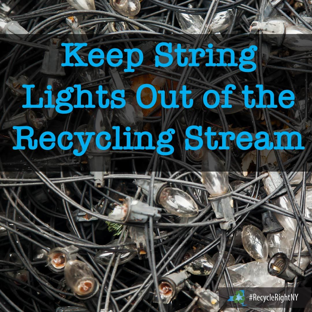 image showing holiday string lights with message not to put them in your home recycling bin