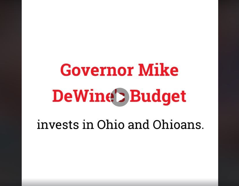 Graphic: Governor Mike DeWine's Budget invests in Ohio and Ohioans