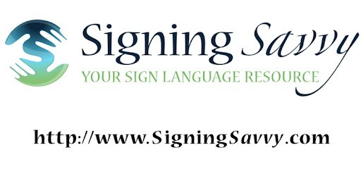 Graphic photo of Signing Savvy Your sign language resources with website information as noted in article.